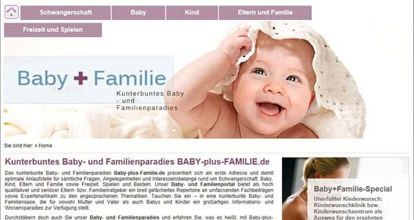 Die Webseite baby-plus-familie.de gilt als einer der Familienratgeber im Netz für Eltern mit Kind